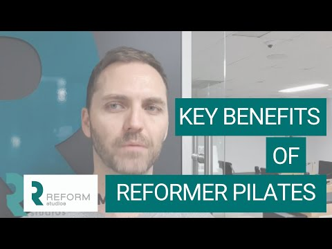 BLOG#03: The Key Benefits of Reformer Pilates
