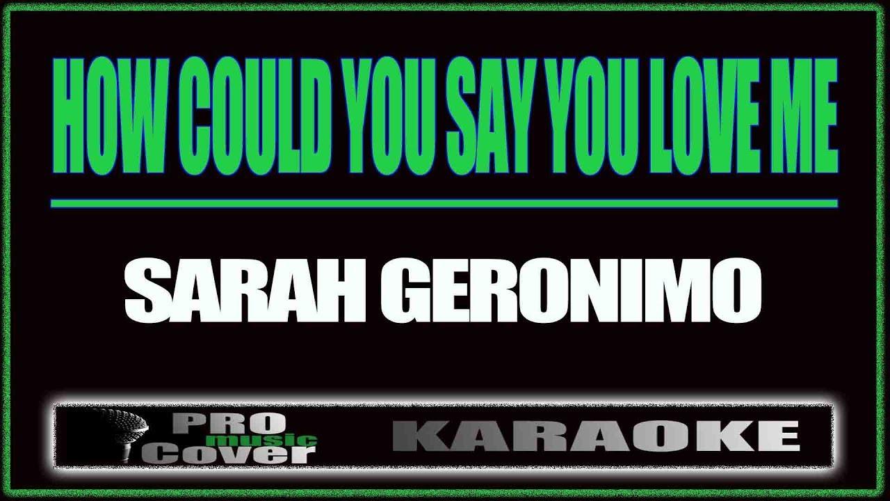 How Could You Say You Love Me Sarah Geronimo Karaoke Youtube