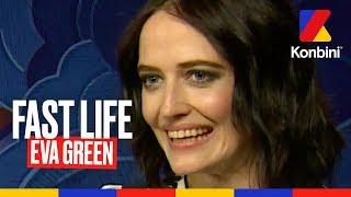 Eva Green - Fast Life