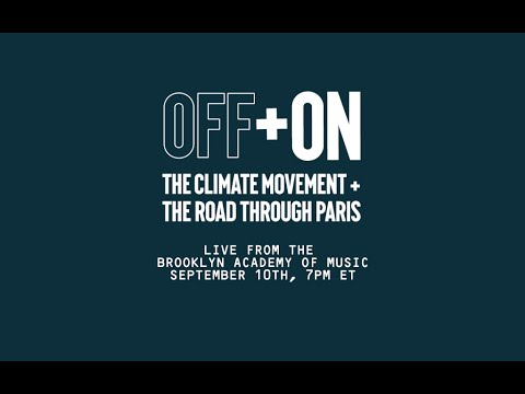 Off and On: The Climate Movement and the Road Through Paris