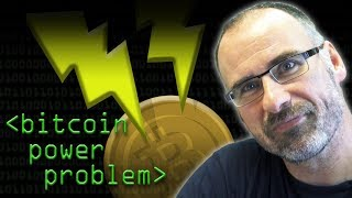 Bitcoin Power Problem - Computerphile