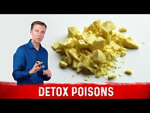SULFUR: The Most Important Element in Detoxification