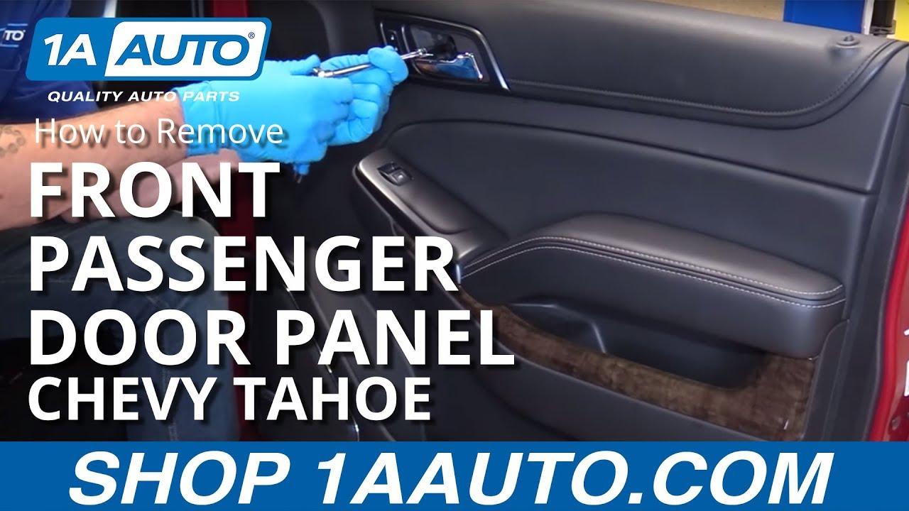 How To Remove Front Passenger Door Panel 15 19 Chevy Tahoe