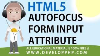 HTML5 tutorial autofocus Form Field Input Attribute Example
