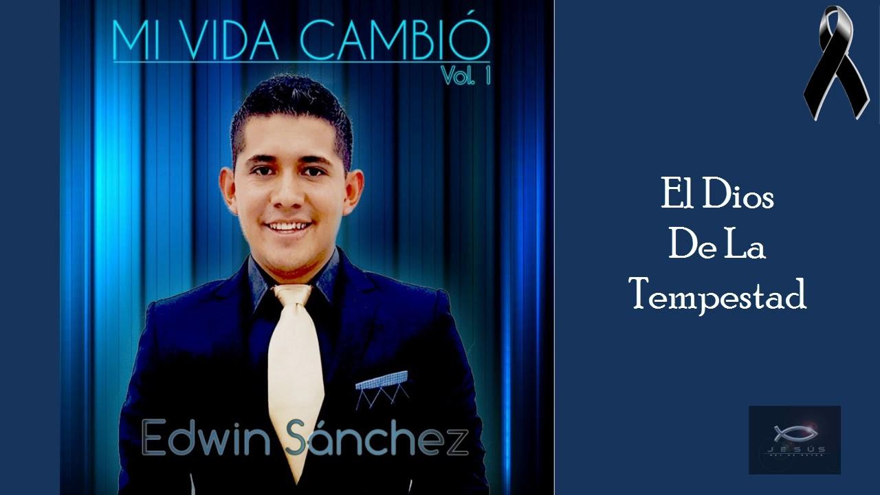 El Dios De La Tempestad | Edwin Sanchez