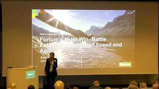 Fortum's Must-Win-Battle: Establish a Culture of Speed and Agility - Keynote at Teal in Corporation