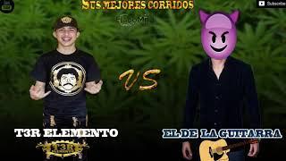 ''T3R Elemento'' VS ''El de la guitarra'' MEJORES ÉXITOS MIX