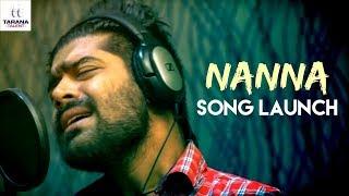 Nanna Song Launch   Revanth   Karthik Kodakandla   Akhilesh Reddy   Tarana Talent