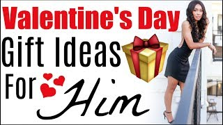 Valentine's Day Gift Ideas for Him 2019 | What to get your Boyfriend for Valentine's Day