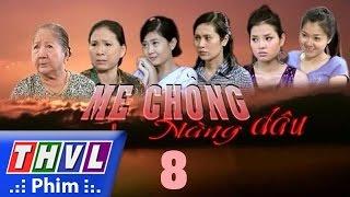 thvl l me chong nang dau  -tap 8