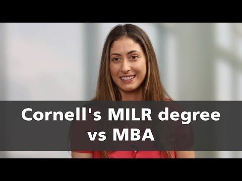 Cornell's MILR degree vs MBA