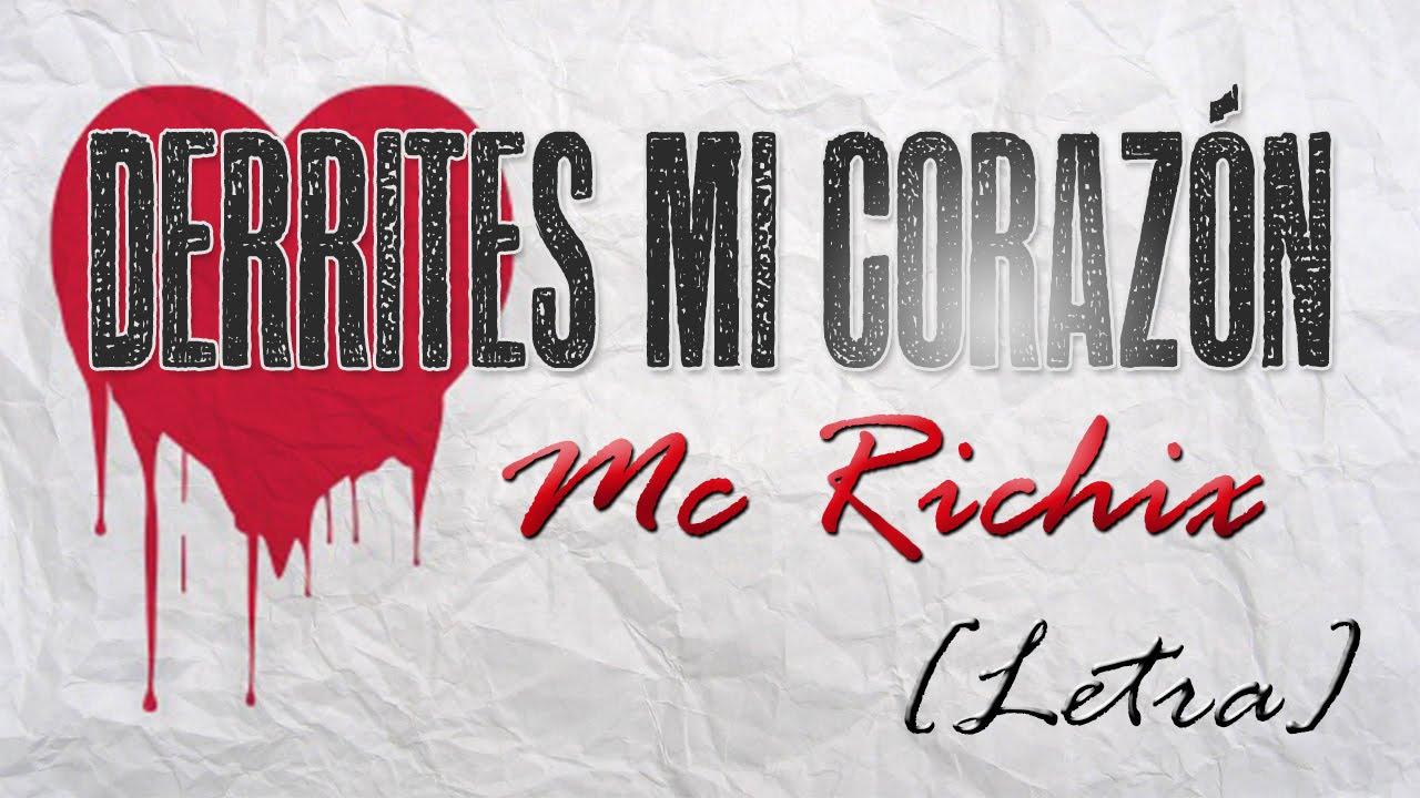 💓Derrites mi corazón💕- [Rap Romantico para dedicar] Mc Richix