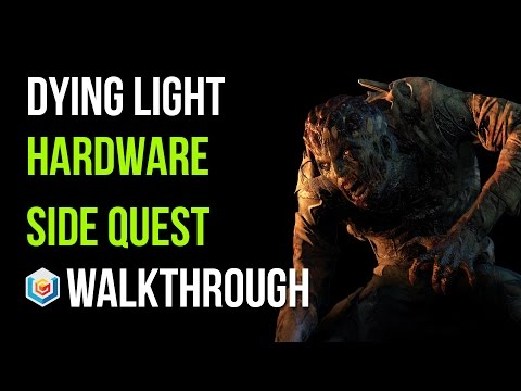 Dying Light Walkthrough Hardware Side Quest Gameplay Let's Play