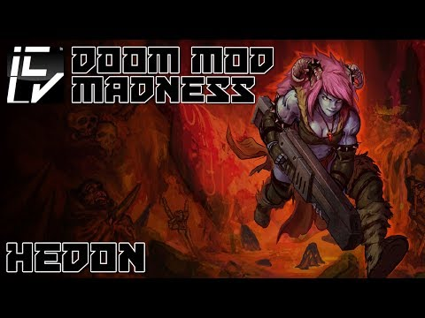 Hedon - Doom Mod Madness