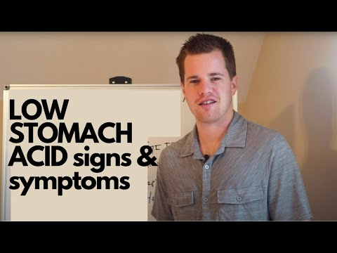 LOW STOMACH ACID: Signs, Symptoms and Solutions