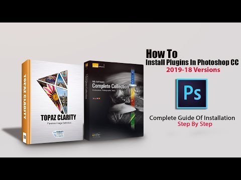 How To Install Plugins In Photoshop CC 2019-18 Versions Nik Collection Topaz Bundle Etc