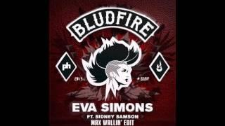Eva Simons ft. Sidney Samson - Bludfire (Max Wallin