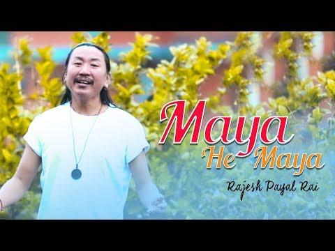 Rajesh Payal Rai - Maya He Maya | Nepali Adhunik Song | 2019/2075