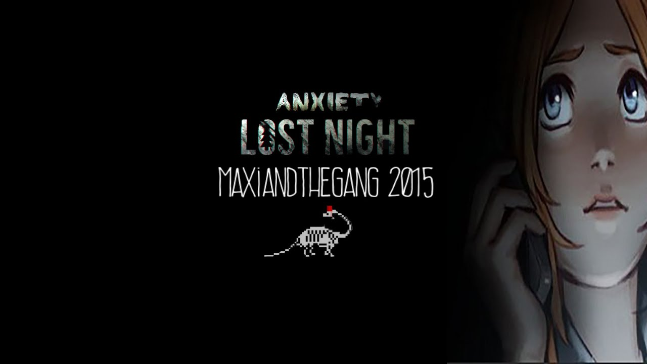Anxiety: Anxiety Lost Night