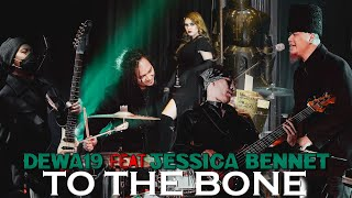 Dewa19 Feat Jessica Bennet - To The Bone [Official Video]
