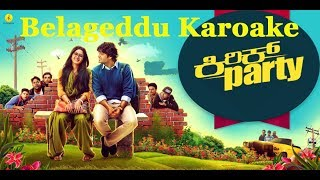 Belageddu Kirik Party Original Karoake with Kannada Lyrics