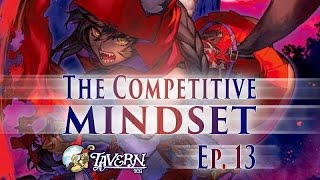 The Competitive Mindset - Nick Blandin - Force of Will (TCG)