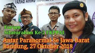 Forum Silaturahim Paranormal Ke-2 FKPPAI