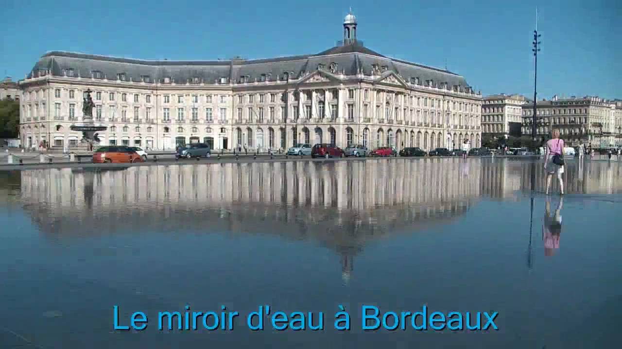 Le miroir d 39 eau bordeaux the water mirror youtube for Miroir d eau