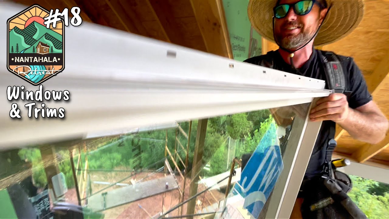 Windows and Window Trim | Building The Nantahala Retreat #18