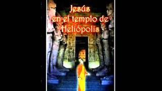 Jesús en el templo de Heliópolis. Capitulo 4