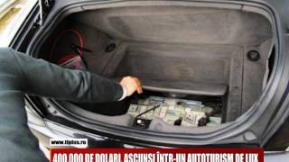400.000 DE DOLARI, ASCUNSI INTR-UN AUTOTURISM DE LUX
