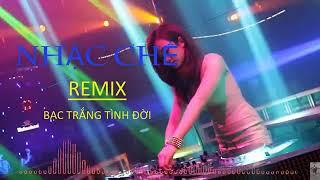 LK Nhạc Chế Remix - Bạc Trắng Tình Đời - Đời Xì Ke