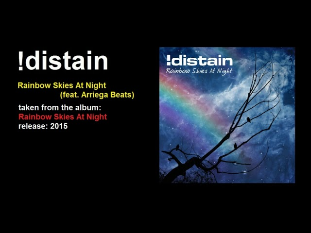 !distain - Rainbow Skies At Night (feat.  Arriega Beats)