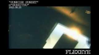 """FLEXEYE LIVE@""""BUSHITSU"""" 2012.08.25"""