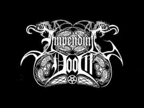 Impending Doom (Ger) - Be My Blood of The...