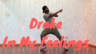 Drake - In My Feelings (kiki) | Nimit Kotian Choreography | Dance Cover