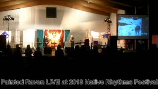 Painted Raven performs The Huron Carol at the 2013 Native Rhythms Festival