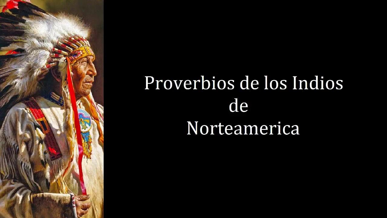 Los Mejores Proverbios De Los Indios De Norteamerica