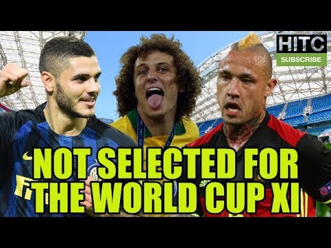 Not Selected For The World Cup XI: Is This The Best Team Not Going To Russia?