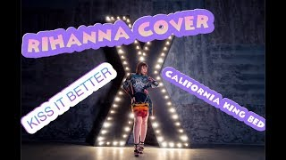Фото Rihanna/ Kiss It Better/ California King Bed/ Cover By Anna Khokhlova ( Кавер Анна Хохлова)