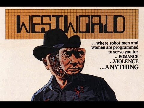 WESTWORLD 1973 Science Fiction Classic that Was Decades Ahead of It's Time!