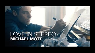 """Love In Stereo"" - Michael Mott (Music Video)"