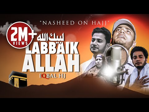 Iqbal Hossain Jibon | Labbaik Allah | Official Music Video | نشيدة لبيك اللهم لبيك