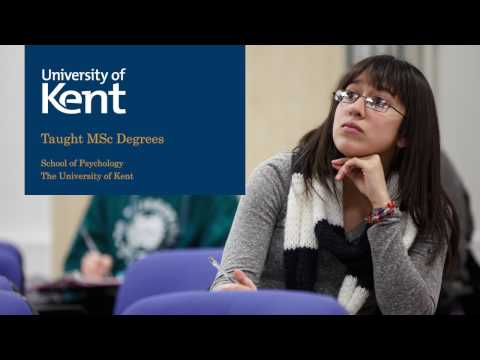 Taught MSc Degrees in Psychology at the University of Kent