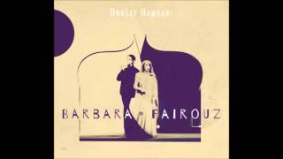 Baadak ala bali - Dorsaf Hamdani - Barbara Fairouz