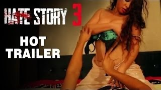 """""""Hate Story 3"""" Official Trailer"""