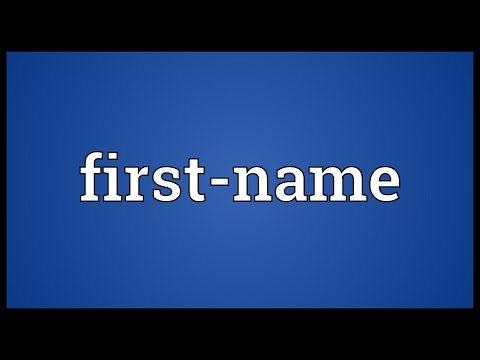 First-name Meaning
