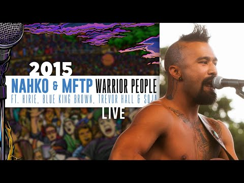 Nahko & MFTP Ft. Hirie, Blue King Brown, Trevor Hall & SOJA
