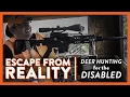 Escape From Reality - A Badger Mining Corporation Special Hunt for the Disabled