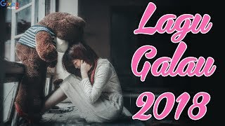 Video LAGU GALAU 2018 TERPOPULER download MP3, 3GP, MP4, WEBM, AVI, FLV Oktober 2018